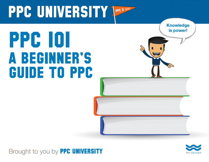 PPC 101: A Beginner's Guide to PPC   WordStream