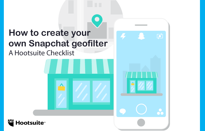 How to Create Your Own Snapchat Geofilter   Hootsuite