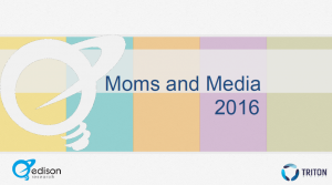 Moms and Media 2016-Edison Research