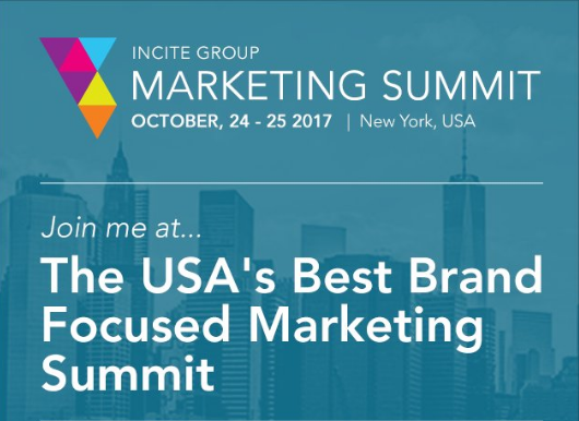 Incite Brand Marketing Summit 2017 | Oct 24-25, New York, US 1 | Digital Marketing Community