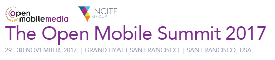 The Open Mobile Summit Nov 29-30, San Francisco, US