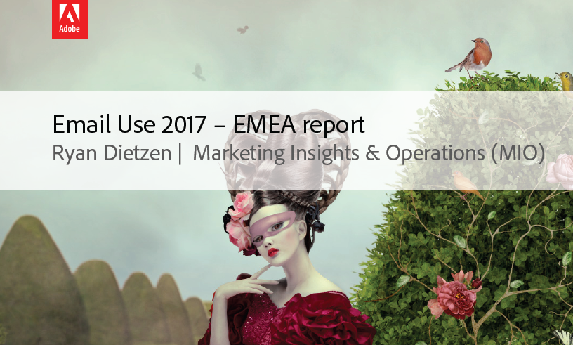 Email Use in 2017 – EMEA Report | Adobe