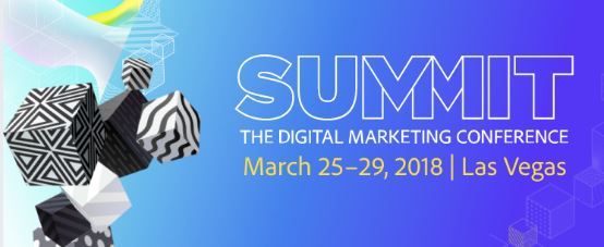 Adobe Summit | March 25–29, Las Vegas, USA 1 | Digital Marketing Community
