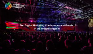 UK Top Digital Marketing Events 2018