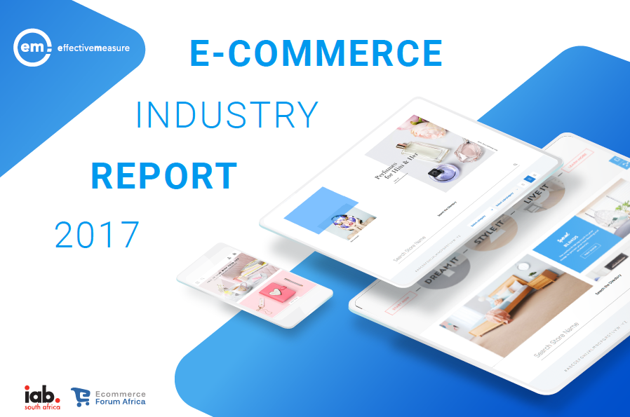 E-Commerce in South Africa in 2017 | Effective Measure, iab & EFA