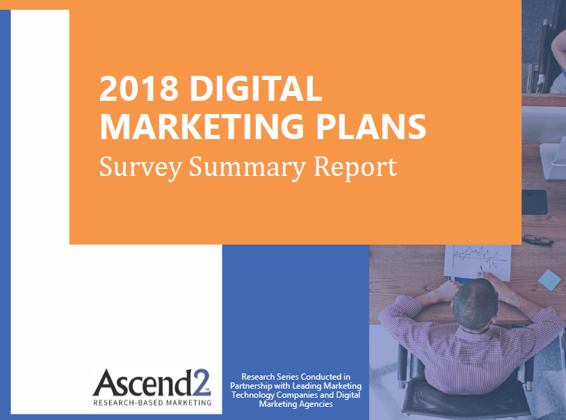 2018 Digital Marketing Plans | Ascend2 | Digital Marketing Community