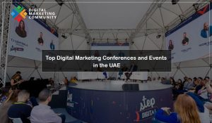 UAE Top Digital Marketing Events 2018