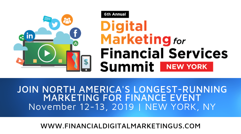 Digital Marketing for Financial Services Summit: The Biggest Digital Marketing Event in New York, the US